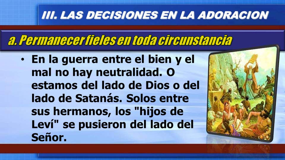 En la guerra entre el bien y el mal no hay neutralidad. O estamos del lado de Dios o del lado de Satanás. Solos entre sus hermanos, los