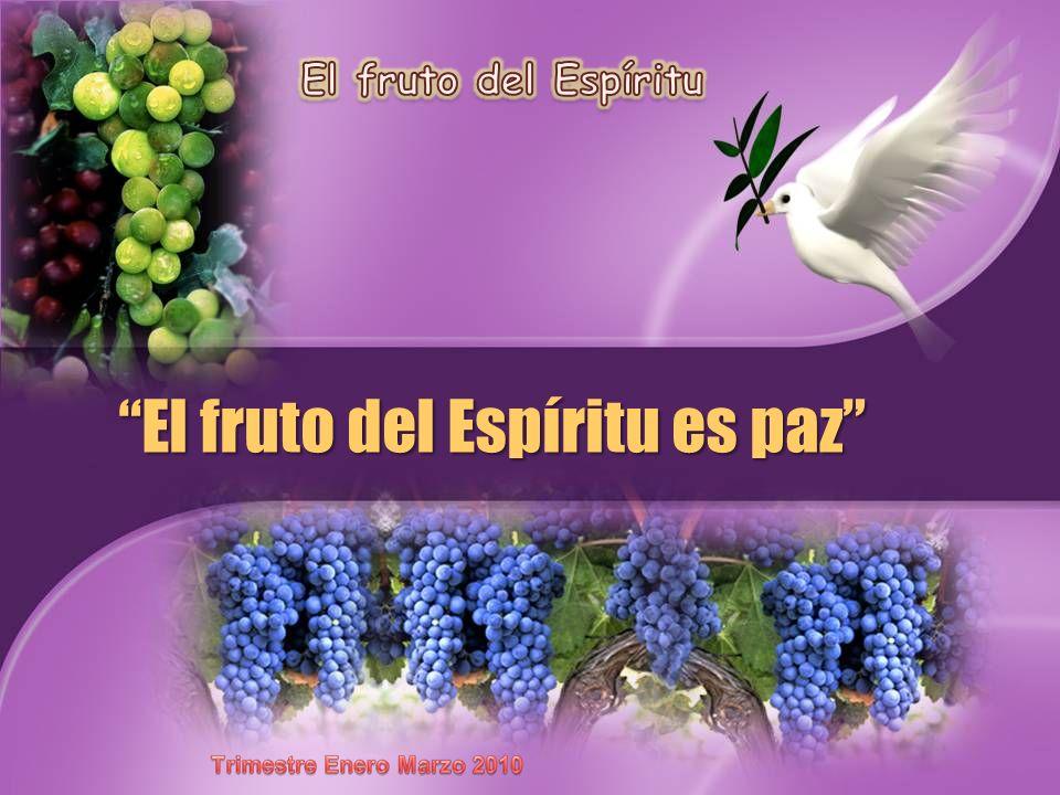 El fruto del Espíritu es paz