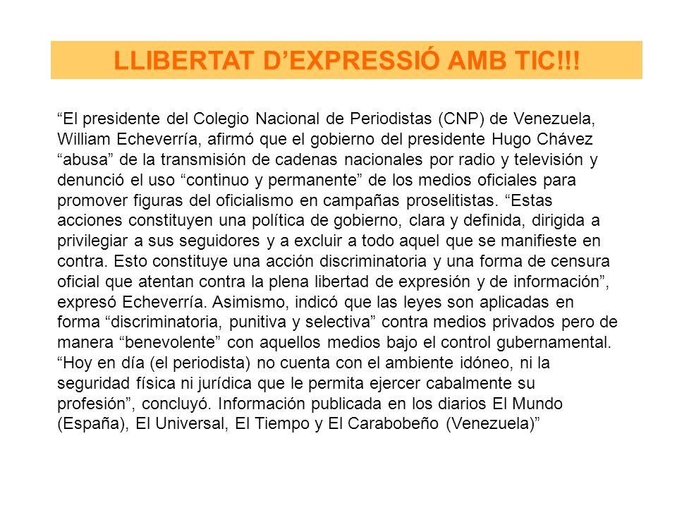 El presidente del Colegio Nacional de Periodistas (CNP) de Venezuela, William Echeverría, afirmó que el gobierno del presidente Hugo Chávez abusa de l