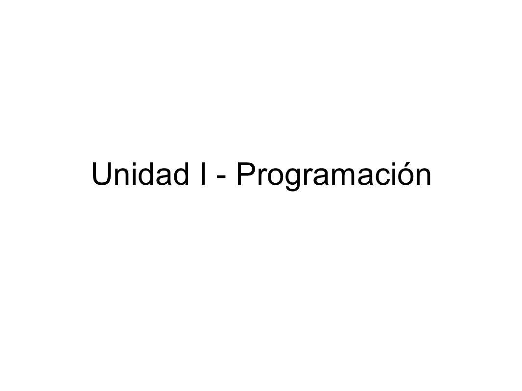 Unidad I - Programación