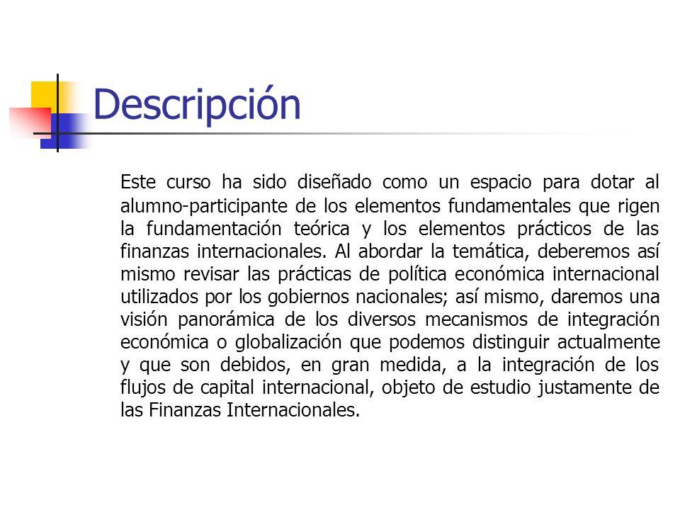 Fundamentación Partiendo de un entorno económico con un mayor grado de complejidad y un nivel cada vez mayor de interdependencia de las economías nacionales, es de vital importancia para el estudiante el conocer el entorno internacional, los efectos que los flujos globales de capital tienen para una economía nacional, y la potencialidad que el sector externo tiene para detonar el crecimiento económico de México.
