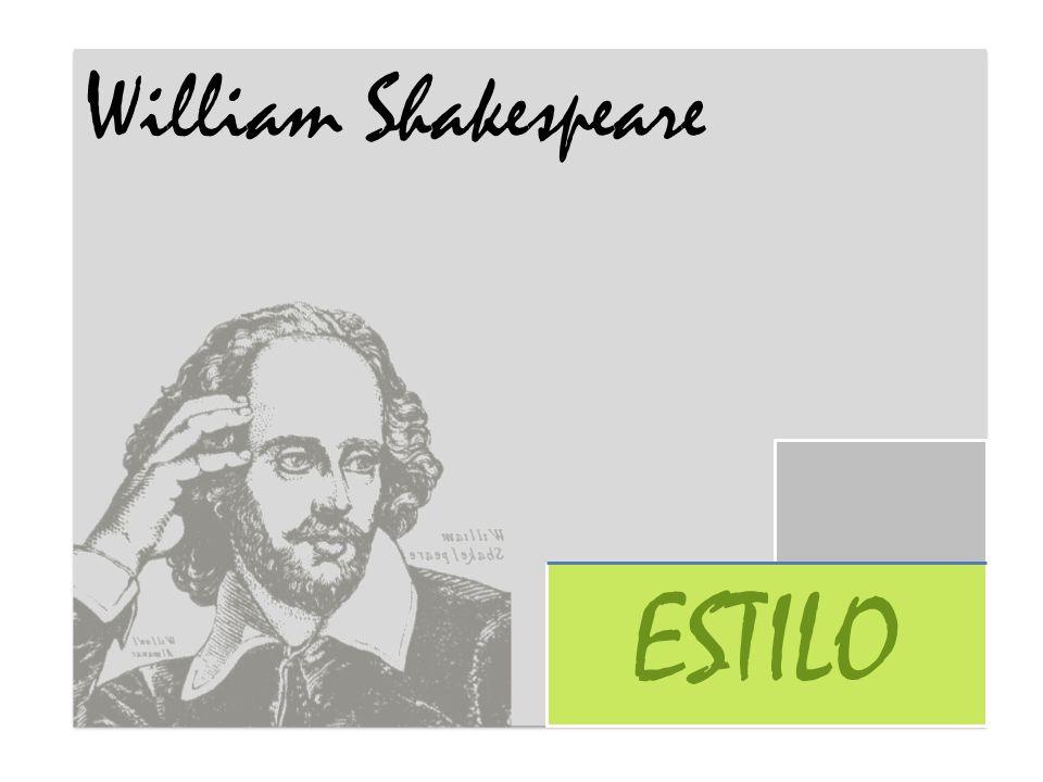 William Shakespeare ESTILO