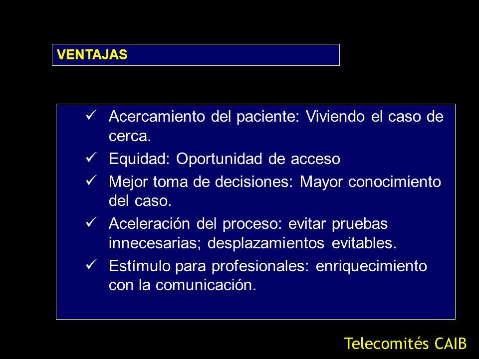 Presentación de la Idea Repercusión CG Convencimiento Aspectos técnicos Infraestructura DESARROLLO Telecomités CAIB Ahora Antes Ahora
