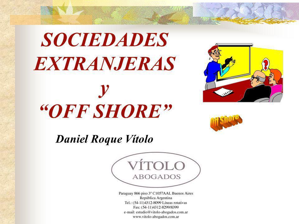 SOCIEDADES EXTRANJERAS y OFF SHORE Daniel Roque Vítolo