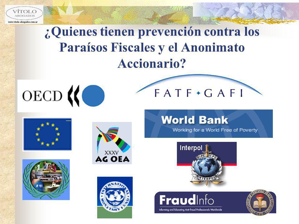¿Quienes tienen prevención contra los Paraísos Fiscales y el Anonimato Accionario?