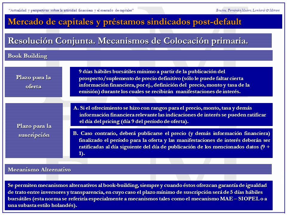 Mercado de capitales y préstamos sindicados post-default Bruchou, Fernández Madero, Lombardi & Mitrani Resolución Conjunta.