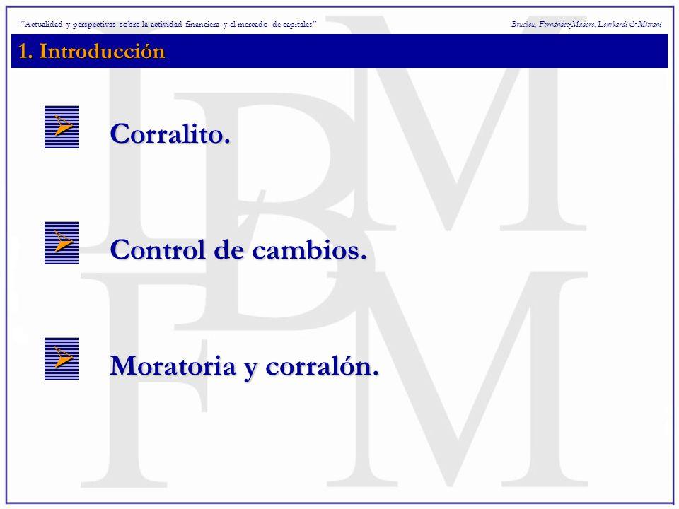1. Introducción Bruchou, Fernández Madero, Lombardi & Mitrani Corralito.
