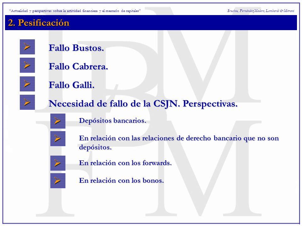 2. Pesificación Bruchou, Fernández Madero, Lombardi & Mitrani Fallo Bustos.