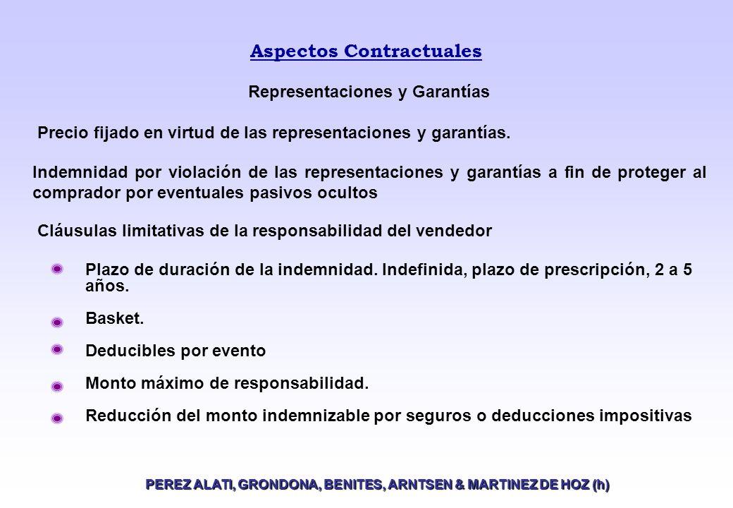 Aspectos Contractuales PEREZ ALATI, GRONDONA, BENITES, ARNTSEN & MARTINEZ DE HOZ (h) Plazo de duración de la indemnidad.