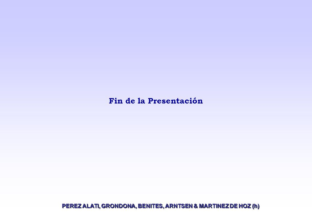 Fin de la Presentación PEREZ ALATI, GRONDONA, BENITES, ARNTSEN & MARTINEZ DE HOZ (h)