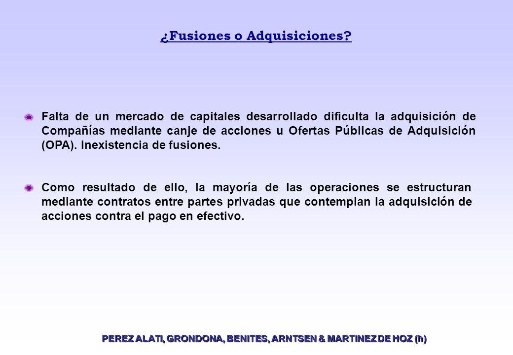 Operaciones de Private Equity en Argentina PEREZ ALATI, GRONDONA, BENITES, ARNTSEN & MARTINEZ DE HOZ (h) Alternativas de salida.