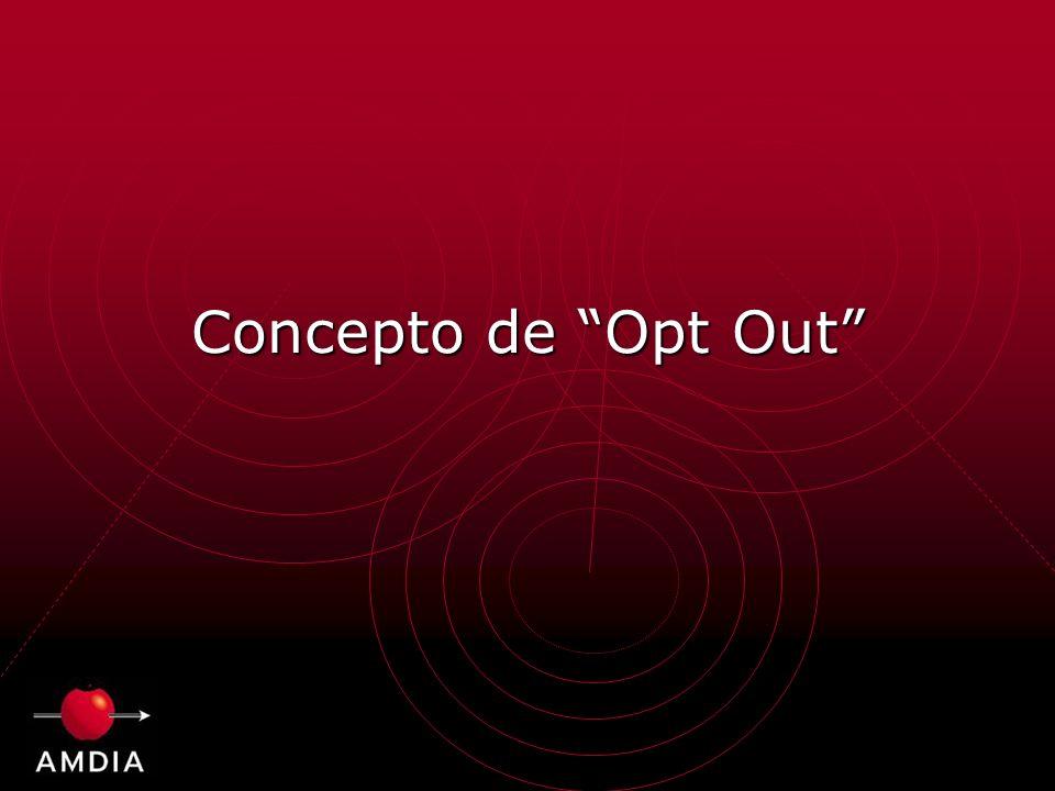 Concepto de Opt Out