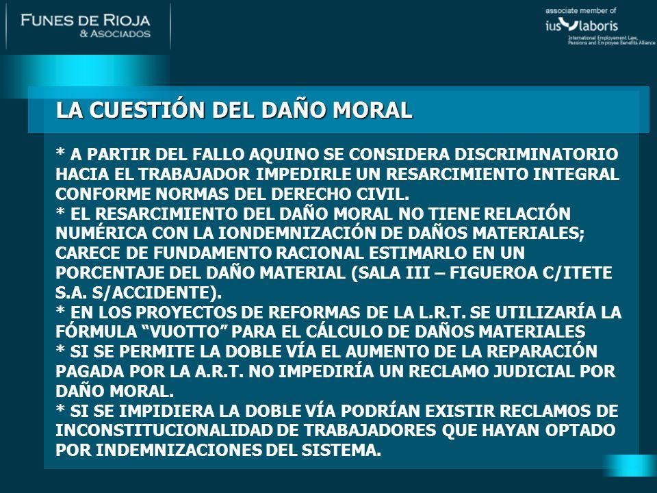 LA CUESTIÓN DEL DAÑO MORAL * A PARTIR DEL FALLO AQUINO SE CONSIDERA DISCRIMINATORIO HACIA EL TRABAJADOR IMPEDIRLE UN RESARCIMIENTO INTEGRAL CONFORME NORMAS DEL DERECHO CIVIL.