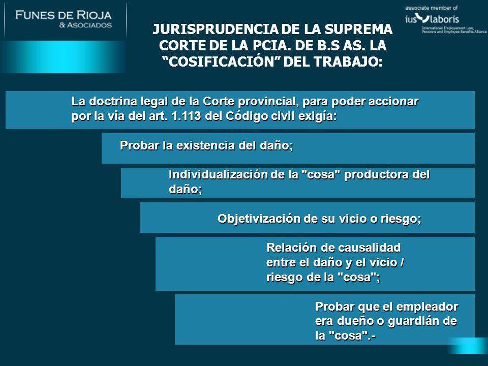 La doctrina legal de la Corte provincial, para poder accionar por la vía del art.