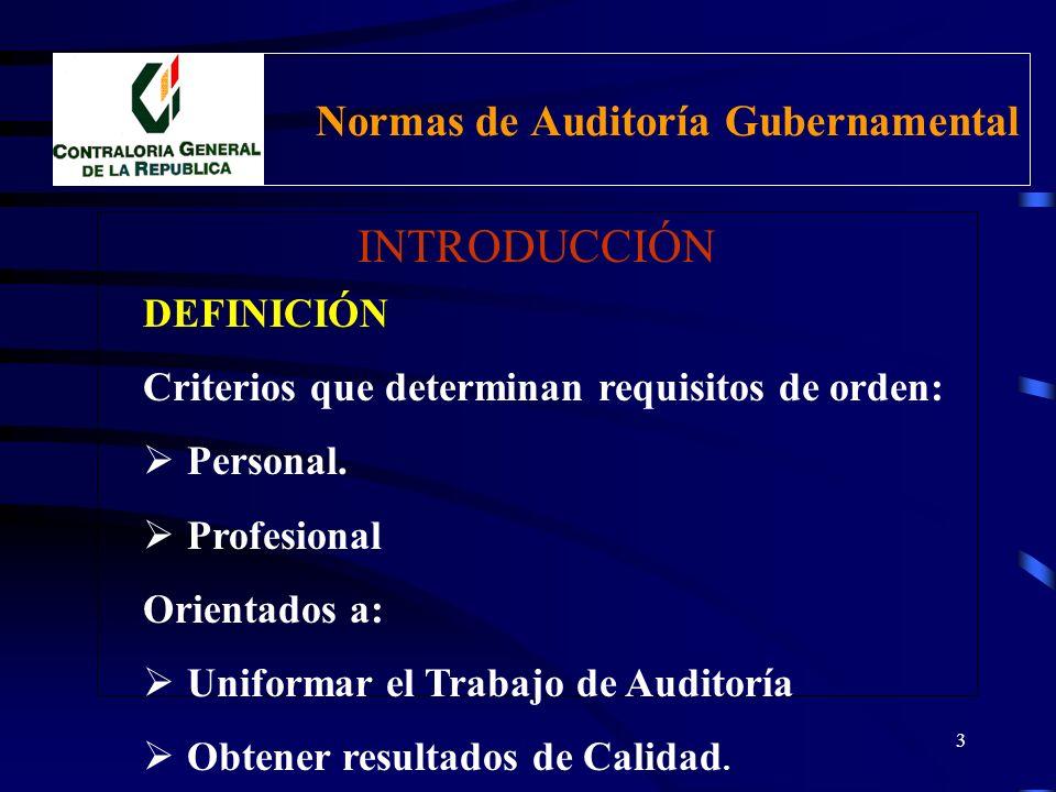 2 Normas de Auditoría Gubernamental INTRODUCCIÓN CRITERIOS Y FUNDAMENTOS UTILIZADOS: Ley NAGA NIA Normas del INTOSAI Normas de otras EFS