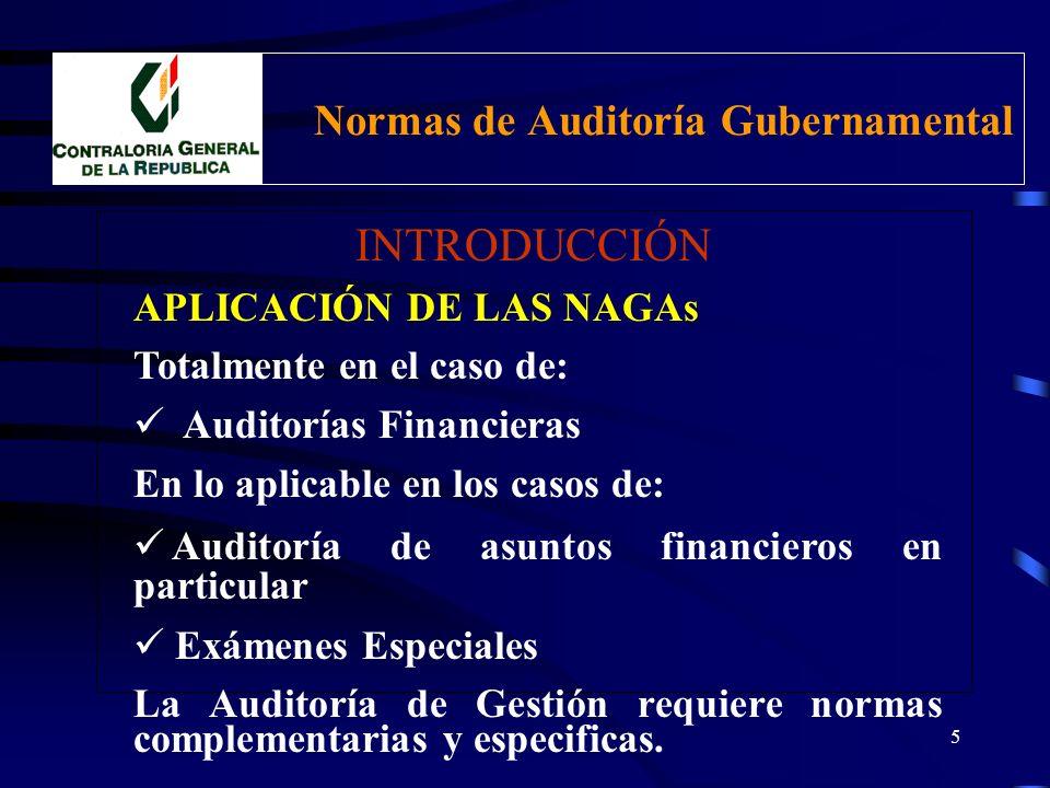 4 Normas de Auditoría Gubernamental INTRODUCCIÓN FINALIDAD Fortalece y uniformiza el trabajo del Auditor Gubernamental. Permite evaluar el desarrollo