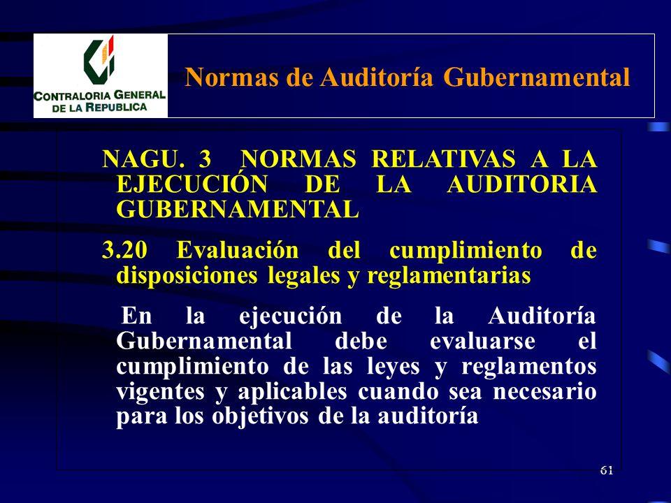 60 NAGU. 3. NORMAS RELATIVAS A LA EJECUCIÓN DE LA AUDITORIA GUBERNAMENTAL 3.10 Evaluación de la Estructura del Control Interno Componentes: a) Ambient