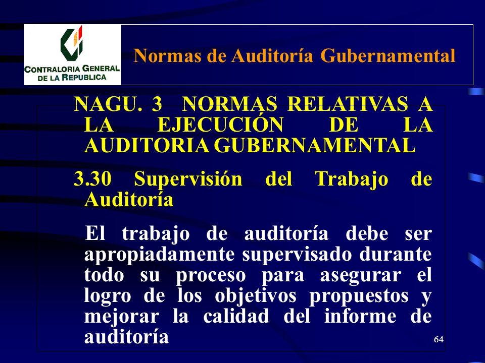 63 NAGU. 3 NORMAS RELATIVAS A LA EJECUCIÓN DE LA AUDITORIA GUBERNAMENTAL 3.20 Evaluación del cumplimiento de disposiciones legales y reglamentarias Co