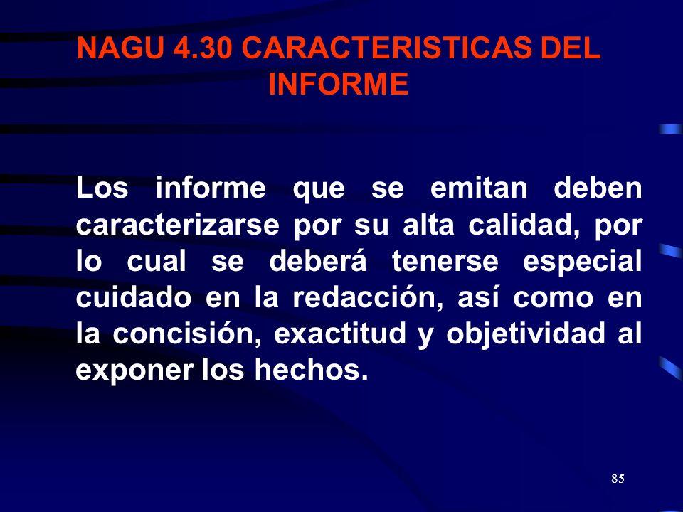 84 INFORME DEBE SER OPORTUNO PARA QUE SEA DE MAYOR UTILIDAD CUMPLIR FECHAS PROGRAMADAS EN CADA FASE PUEDE SER DE ESCASO VALOR SI LLEGAN TARDE NAGU. 4.