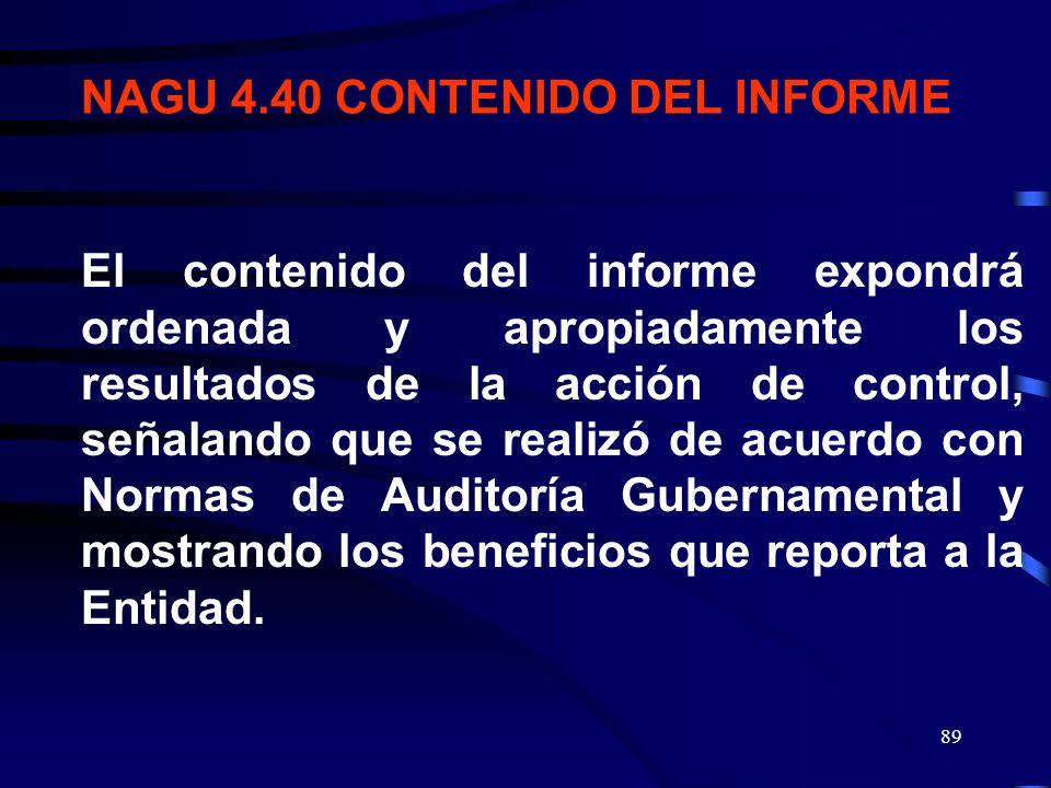 88 ESTA NORMA REGULA EL CONTENIDO DEL INFORME DE LA ACCIÓN DE CONTROL, AUDITORÍA FINANCIERA, GESTIÓN O EXAMEN ESPECIAL, BUSCANDO QUE ASEGURAR UNIFORMI