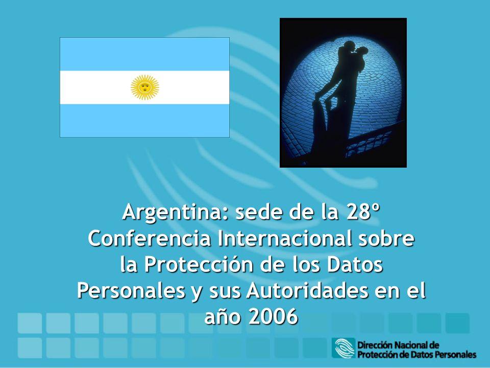 Argentina: sede de la 28º Conferencia Internacional sobre la Protección de los Datos Personales y sus Autoridades en el año 2006