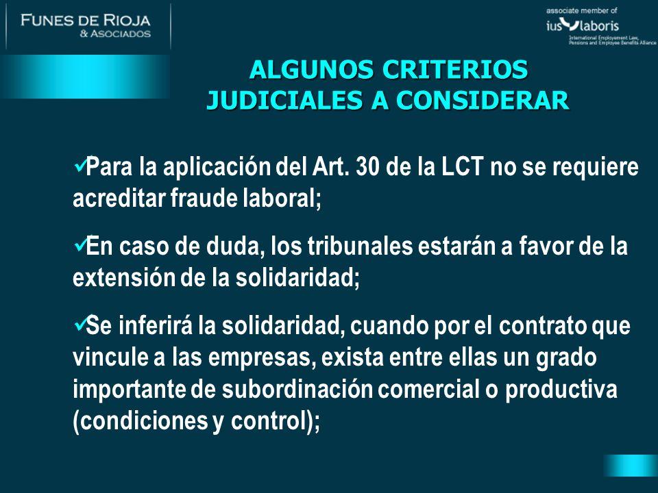 Para la aplicación del Art. 30 de la LCT no se requiere acreditar fraude laboral; En caso de duda, los tribunales estarán a favor de la extensión de l