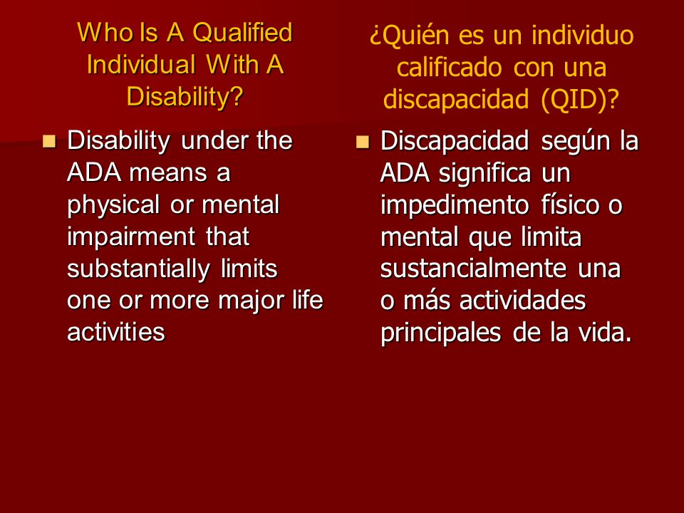 Disability under the ADA means a physical or mental impairment that substantially limits one or more major life activities Disability under the ADA me