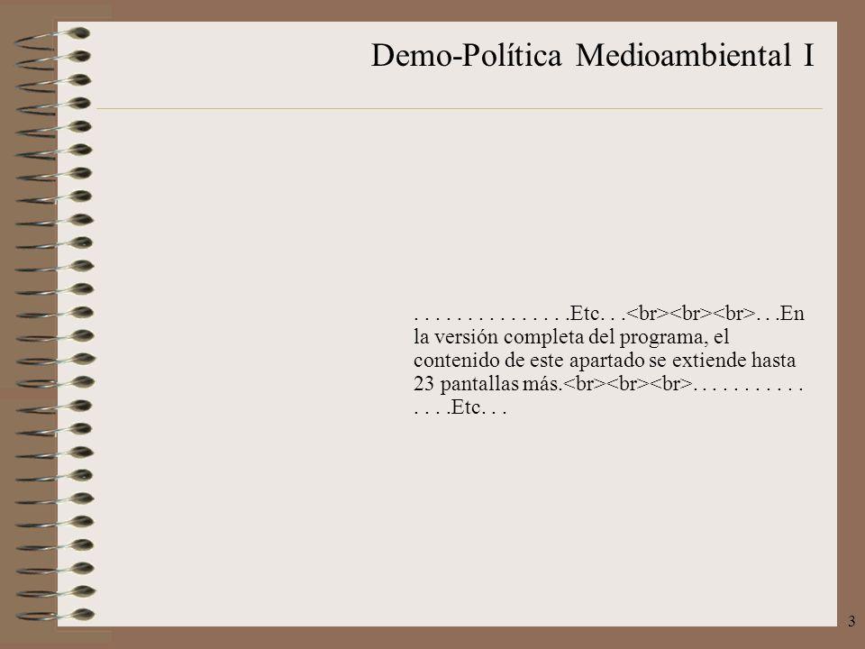 Demo-Política Medioambiental I 3...............Etc......En la versión completa del programa, el contenido de este apartado se extiende hasta 23 pantal