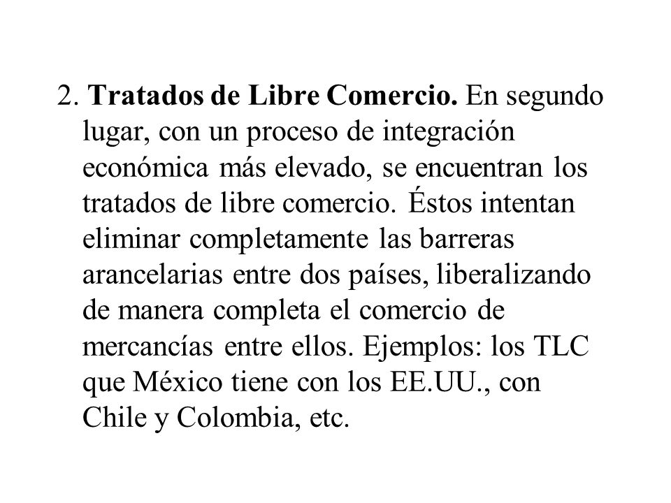 2.Tratados de Libre Comercio.