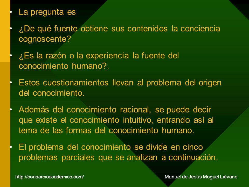 LA POSIBILIDAD DEL CONOCIMIENTO.1. El Dogmatismo.