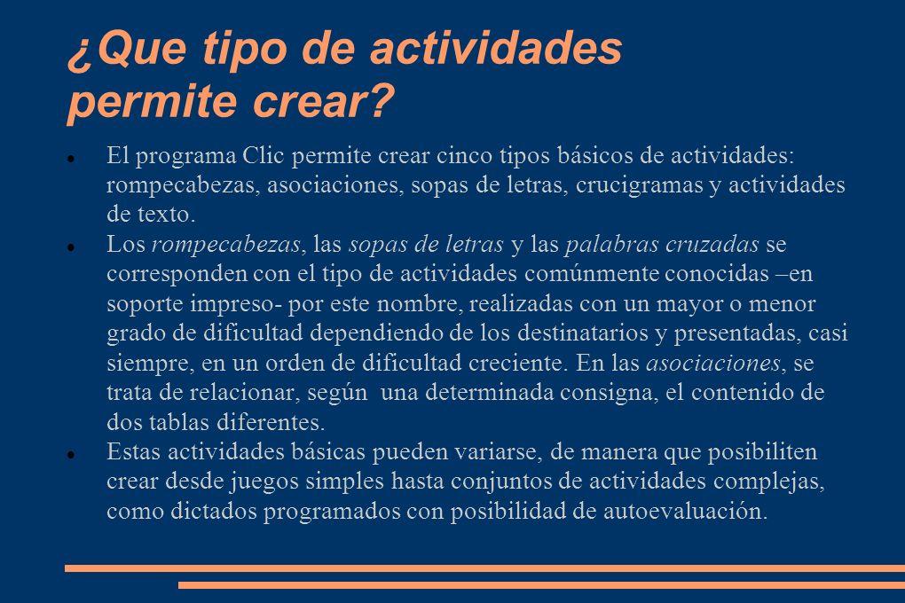 ¿Que tipo de actividades permite crear.