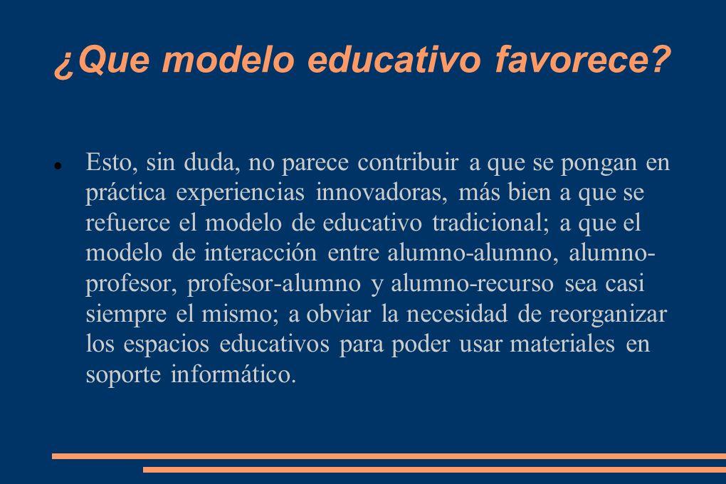 ¿Que modelo educativo favorece.