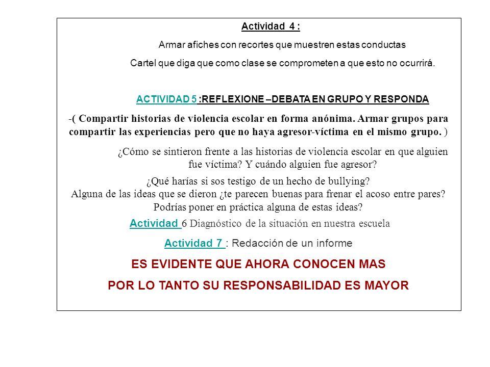 DESARROLLO DE LAS ACTIVIDADES -1- Formen grupos de 4 personas y a cada uno se le asignará un número.