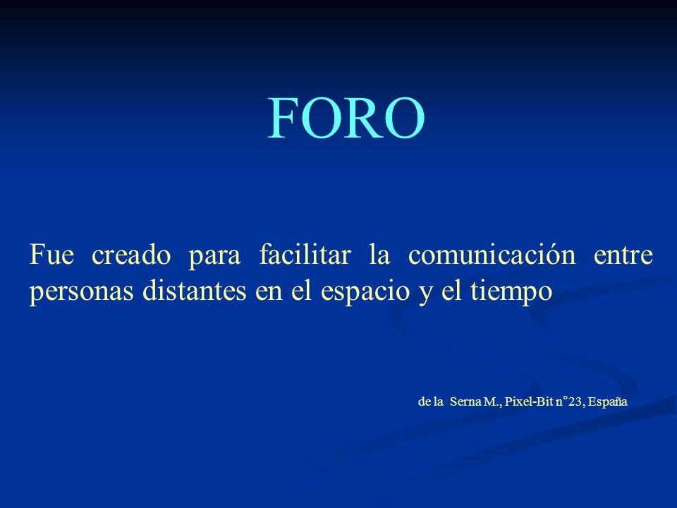 Fue creado para facilitar la comunicación entre personas distantes en el espacio y el tiempo de la Serna M., Pixel-Bit n°23, España FORO