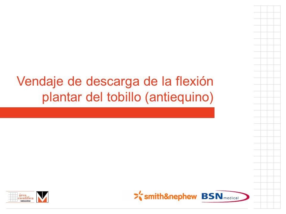 Vendaje de descarga de la flexión plantar del tobillo (antiequino)