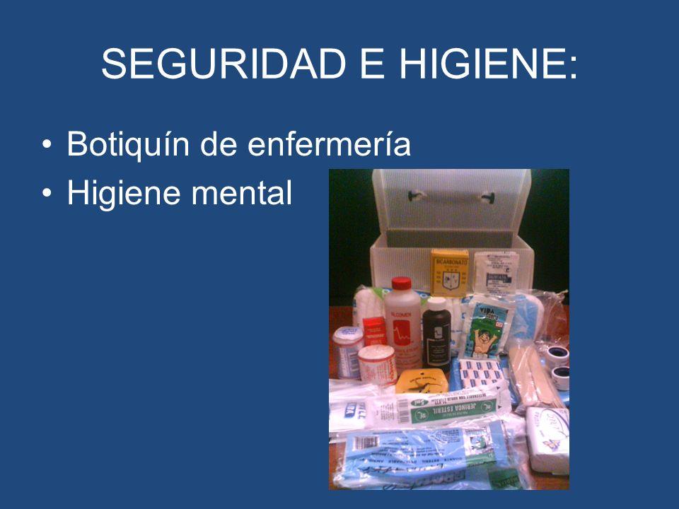 SEGURIDAD E HIGIENE: Botiquín de enfermería Higiene mental