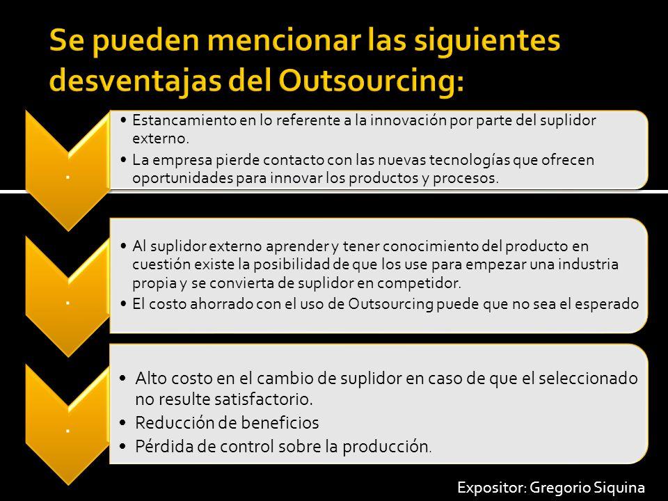 Outsourcing Tradicional: Los empleados de una empresa dejan de realizar los mismos trabajos a la empresa.