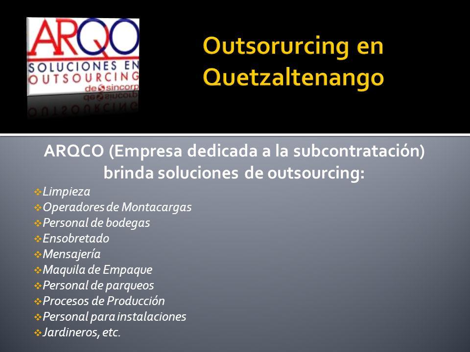 ARQCO (Empresa dedicada a la subcontratación) brinda soluciones de outsourcing: Limpieza Operadores de Montacargas Personal de bodegas Ensobretado Men