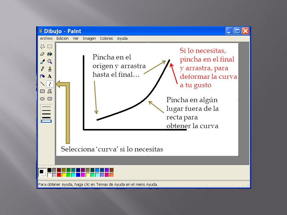 Selecciona curva si lo necesitas Pincha en el origen y arrastra hasta el final… Pincha en algún lugar fuera de la recta para obtener la curva Si lo necesitas, pincha en el final y arrastra, para deformar la curva a tu gusto