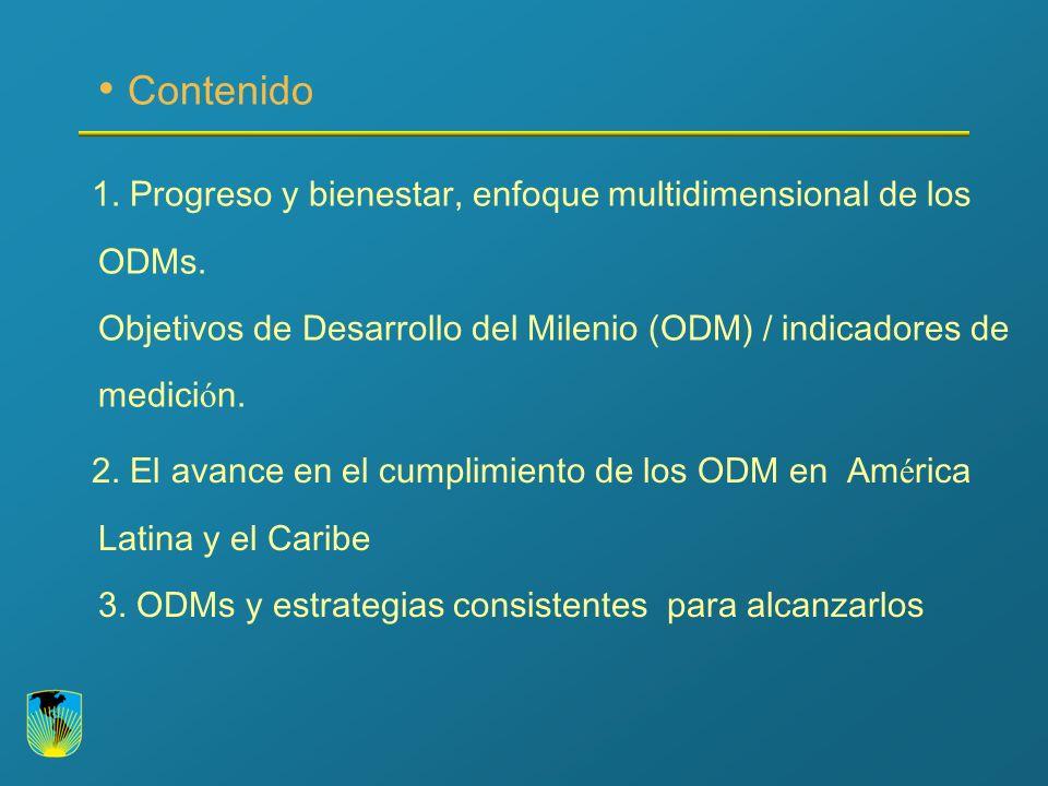 Contenido 1. Progreso y bienestar, enfoque multidimensional de los ODMs.