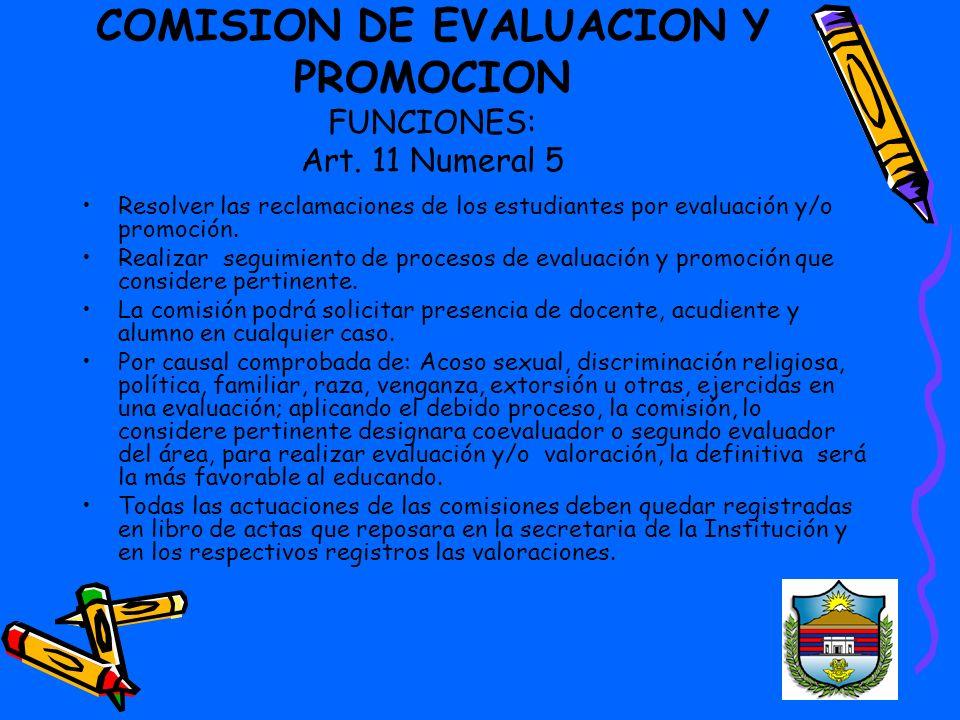 COMISION DE EVALUACION Y PROMOCION FUNCIONES: Art.