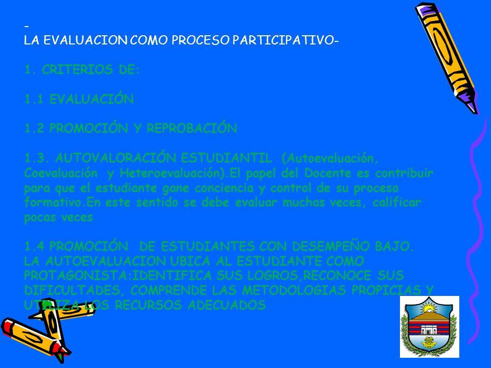 1.1 CRITERIOS DE EVALUACIÓN: (Art.