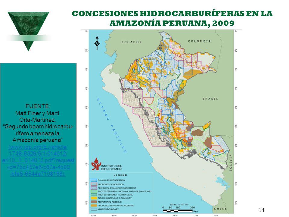14 CONCESIONES HIDROCARBURÍFERAS EN LA AMAZONÍA PERUANA, 2009 FUENTE: Matt Finer y Martí Orta-Martínez, Segundo boom hidrocarbu- rífero amenaza la Ama