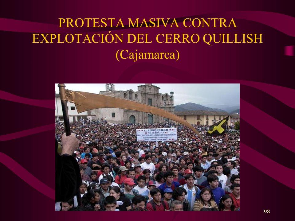 98 PROTESTA MASIVA CONTRA EXPLOTACIÓN DEL CERRO QUILLISH (Cajamarca)