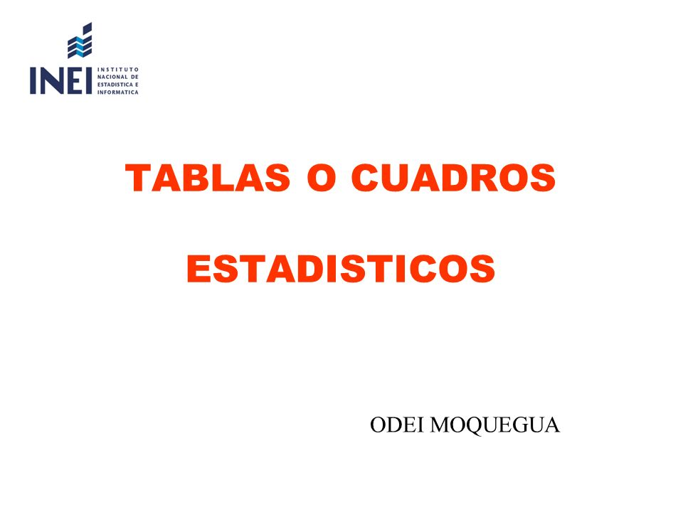 TABLAS O CUADROS ESTADISTICOS ODEI MOQUEGUA