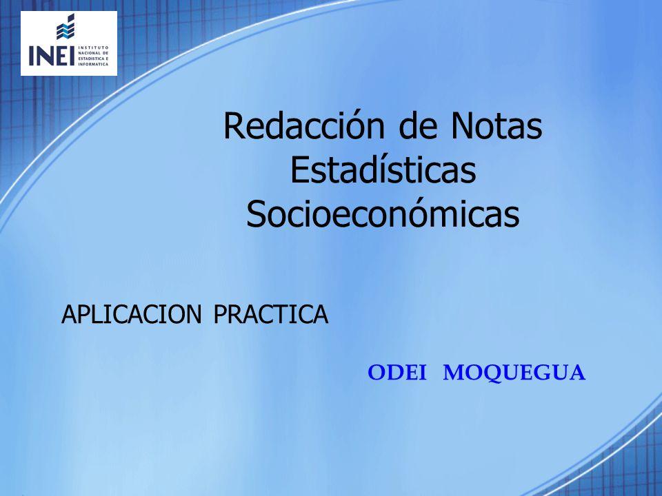Redacción de Notas Estadísticas Socioeconómicas APLICACION PRACTICA ODEI MOQUEGUA