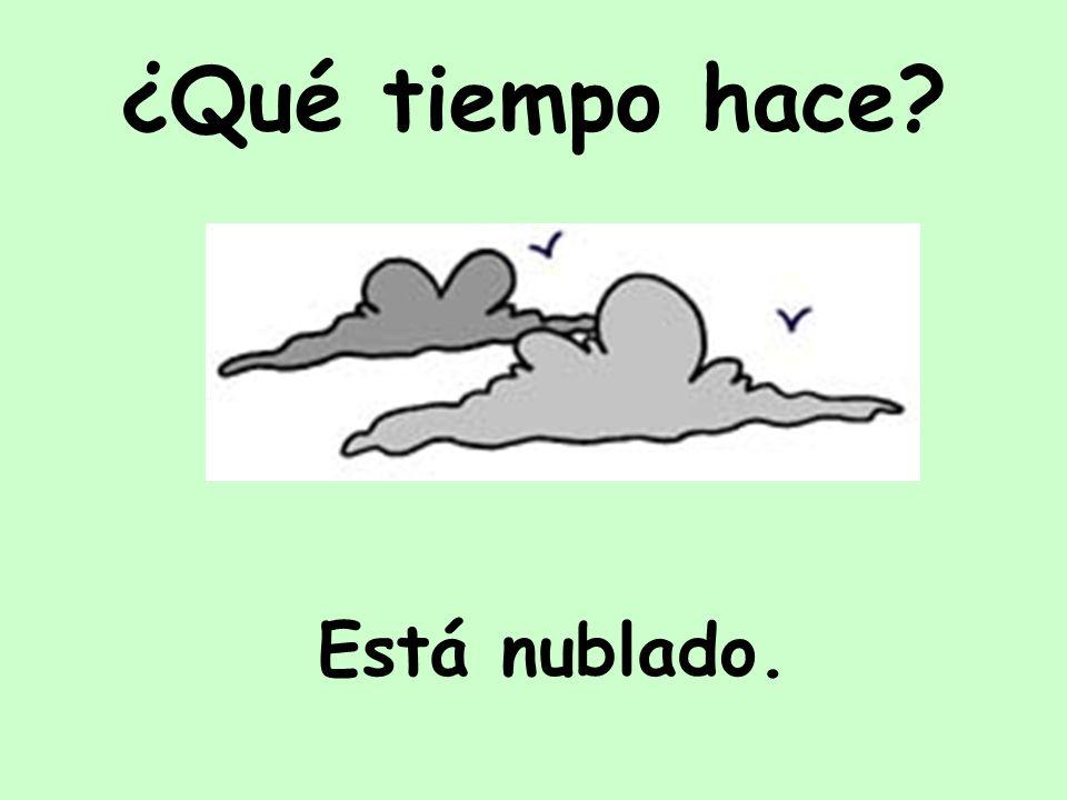 Está nublado. ¿Qué tiempo hace?