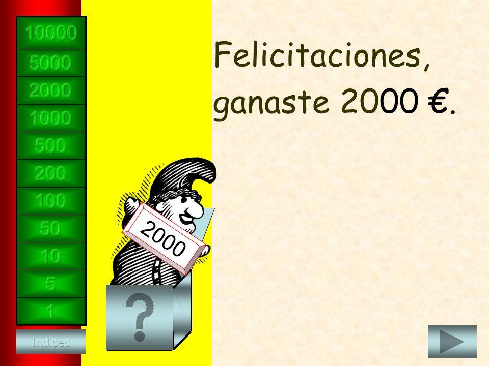 Felicitaciones, ganaste 2000. 2000