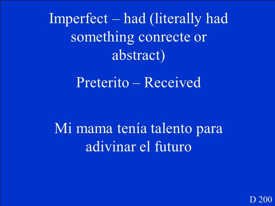 Tener – Imperfecto D 200