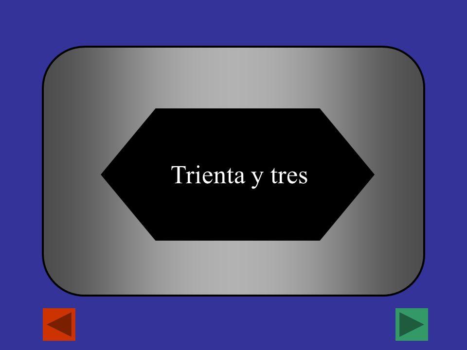 Veinte + trece = _______ A B C D veintitres trece Trienta y tresCuarenta y tres